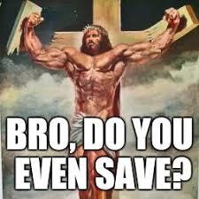 Bro Jesus Meme - buff jesus imgflip