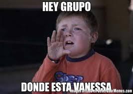 Vanessa Meme - hey grupo donde esta vanessa meme de zafrada imagenes memes