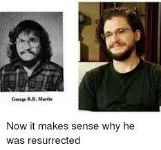 George Rr Martin Meme - 25 best memes about george r r martin george r r martin memes