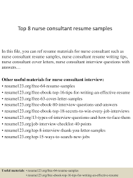Resume Samples Nurses Free by Top8nurseconsultantresumesamples 150410043235 Conversion Gate01 Thumbnail 4 Jpg Cb U003d1428658400