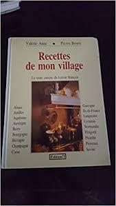 cuisine du terroir fran軋is amazon fr recettes de mon la vraie cuisine du terroir