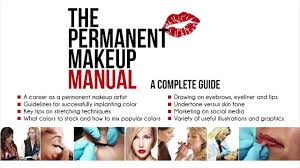 new 2015 the permanent makeup manual with dvd youtube