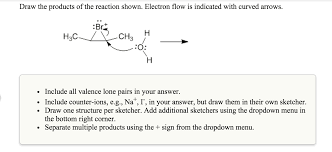 Rightcorner Draw The Products Of The Reaction Shown Electron Chegg Com