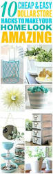 12 cheap and easy dollar store decor hacks that u0027ll make your home