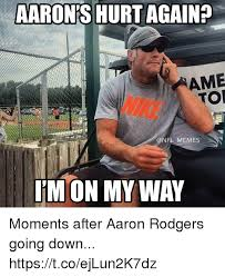 Aaron Meme - aaron s hurt again ame tor nike memes i m on my way moments after