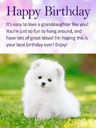 cards best birthday wishes to my granddaughter happy birthday wishes card birthday