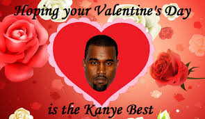 kanye valentines card image 499232 s day e cards your meme