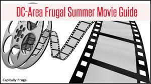 cheap and free summer 2017 movies in the dc area