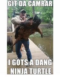 Turtle Memes - git da camrar gots a dang ninja turtle meme on me me