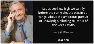 e o wilson quote let us see how high we can fly before the