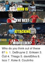 Ozil Meme - wto iss the best r attacking emirates midfielder who do you think