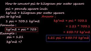 how to convert psi to kilogram per meter square kg m2 pressure