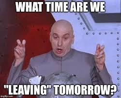 What Time Meme - dr evil laser meme imgflip