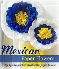 How To Make Mexican Paper Flowers - best 25 mexican paper flowers ideas on pinterest tissue paper