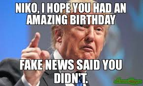 Niko And Meme - happy birthday les the mexicans will pay for your gift meme donald