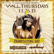 thanksgiving w mr mauricio dj don wall lounge miami