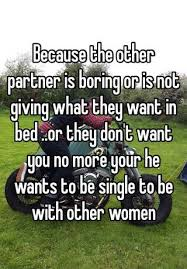 What Women Want In Bed Because The Other Partner Is Boring Or Is Not Giving What They