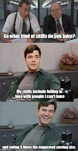 Office Space Meme Maker - image tagged in office space interview imgflip
