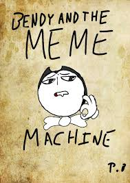 The Meme Machine - bendy and the meme machine bendy and the ink machine amino