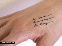 small tattoo quotes pinterest dappere moed sterke tijdelijke tatouages tiny handgeschreven