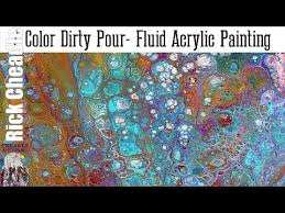 acrylic paint pouring with 7 colors dirty pour fluid acrylic