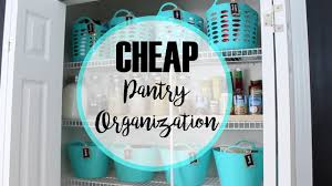 How To Organize A Pantry With Deep Shelves by How To Organize A Pantry Cheap Makeover Youtube