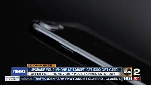 target black friday iphone 7 plus get 300 gift card at target with iphone upgrade abc2news com