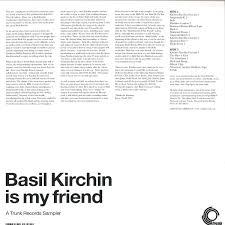 basil kirchin basil kirchin is my friend a trunk records