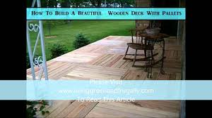 how to build a beautiful wooden deck with pallets youtube