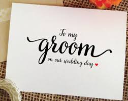 wedding card to groom from to groom card etsy