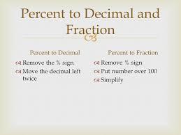 percent to decimal 9 1 relating fractions decimals and percents ppt