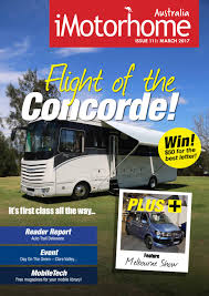 imotorhome australia issue 111 march 2017 by imotorhome magazine