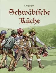schw bische k che 9783897361409 schwäbische küche abebooks gabriela poggenpohl