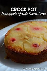 crockpot pineapple upside down cake moms with crockpots