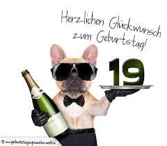 spr che zum 19 geburtstag glückwunschkarte mit hund zum 19 geburtstag geburtstagssprüche welt