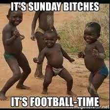 Its Sunday Meme - it s sunday bitches it s football time dancing black kid meme