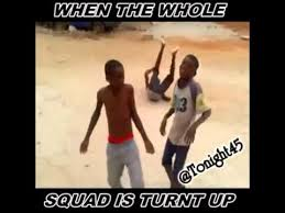 Turnt Meme - when the whole squad is turnt up youtube
