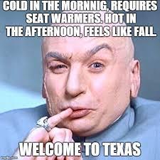 Texas Weather Meme - texas weather meme by tno 794 on deviantart