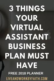 3 things your virtual assistant business plan must have u2014