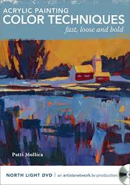 fast and loose painting with patti mollica jackson u0027s art blog