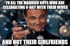 V Day Memes - leonardo dicaprio cheers meme imgflip
