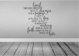 grief never ends but it changes wall quote wall decal in
