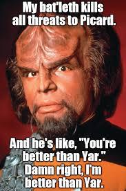 Worf Memes - lieutenant worf meme generator imgflip
