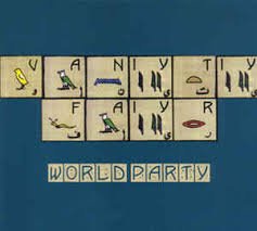 Vanity World World Party Vanity Fair Cd At Discogs