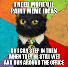 Oil Painting Meme - art week a jbmemegeek and sir unknown event imgflip