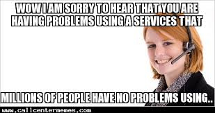 Tech Support Memes - sarcastic tech support call center memes