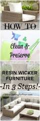 how to clean u0026 preserve resin wicker furniture in 3 steps