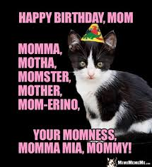 Funny Mom Memes - happy birthday mom memes memeshappy com