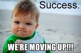 Moving On Up Meme - we re moving up success baby meme generator