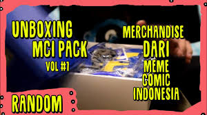 Meme Merchandise - unboxing merchandise meme comic indonesia mci pack vol 1 youtube